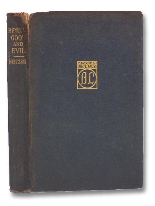Beyond Good and Evil (The Modern Library of the World's Best Books), Nietzsche, Friedrich; Zimmern, Helen; Wright, Willard Huntington
