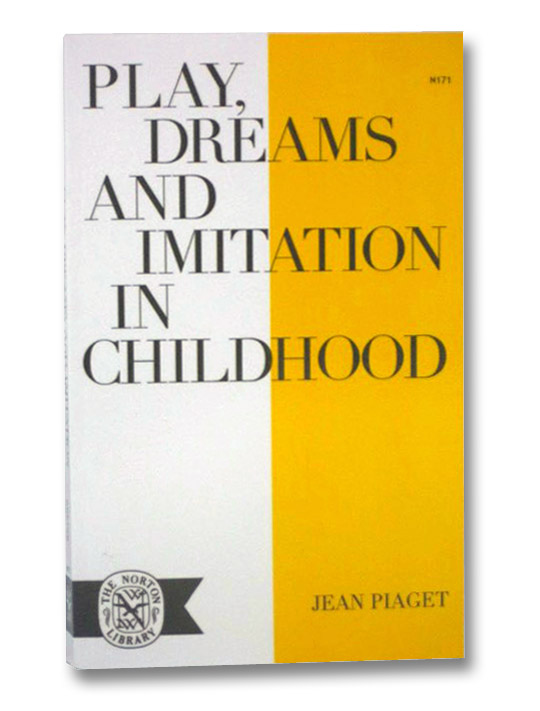 Play, Dreams and Imitation in Childhood, Piaget, Jean