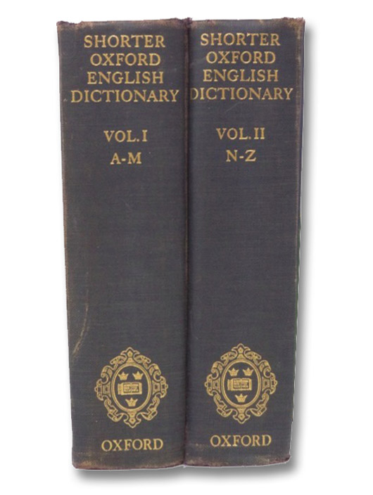 The Shorter Oxford English Dictionary on Historical Principles 2-Volume Set, Little, William