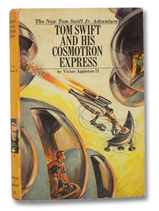 Tom Swift and His Cosmotron Express (The New Tom Swift Jr. Adventures, No. 32), Appleton, Victor; Johnson, Ray