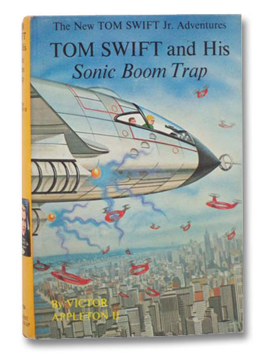 Tom Swift and His Sonic Boom Trap (The New Tom Swift Jr. Adventures, No. 26), Appleton, Victor; Moritz, Edward