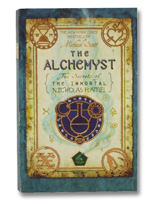 The Alchemyst: The Secrets of the Immortal Nicholas Flamel, Scott, Michael