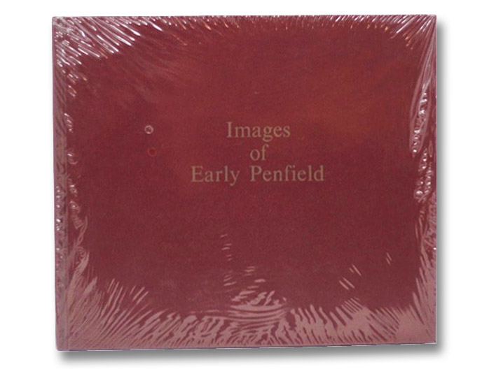 Images of Early Penfield: A Collection of Photographs and Memorabilia, Frank, Maude E.