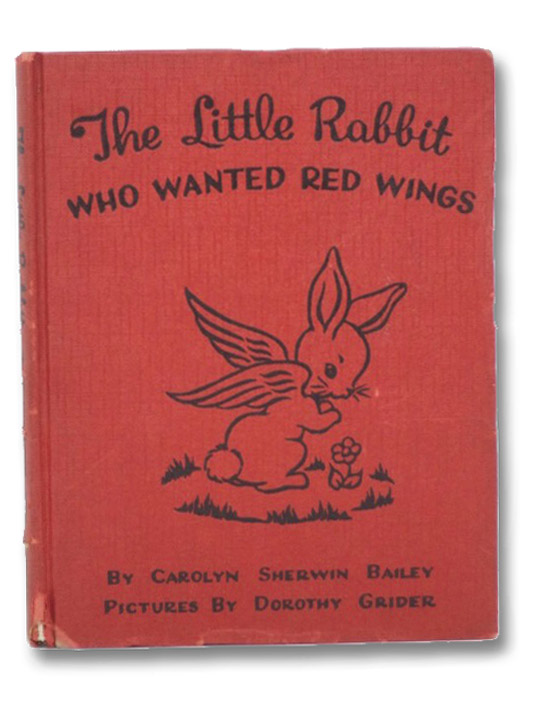 Little Rabbit Who Wanted Red Wings, Bailey, Carolyn Sherwin