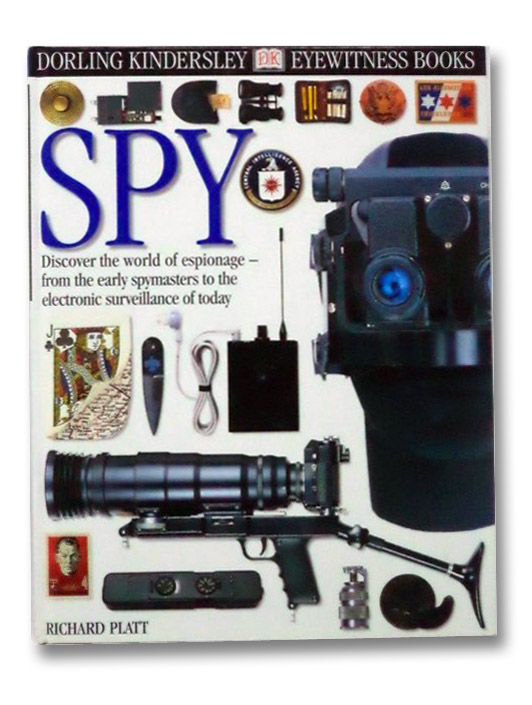 Spy (DK Eyewitness Books), Platt, Richard; Dann Geoff; Gorton, Steve