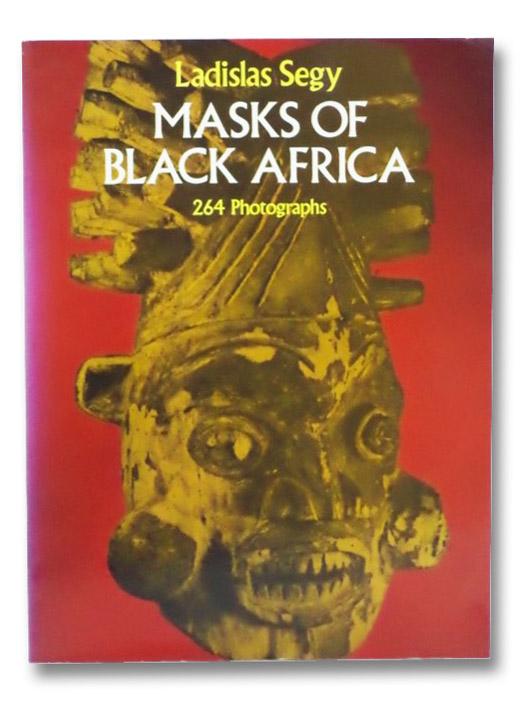Masks of Black Africa, Segy, Ladislas