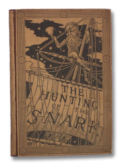 The Hunting of the Snark: An Agony in Eight Fits., Carroll, Lewis [Dodgson, Charles Lutwidge]