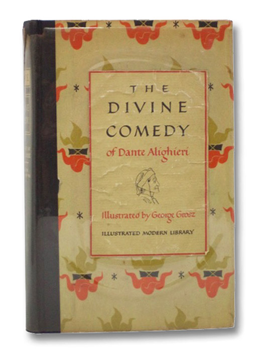 The Divine Comedy of Dante Alighieri: The Carlyle-Wicksteed Translation (Illustrated Modern Library), Alighieri, Dante; Grandgent, C.H., Carlyle, John Aitken; Okey, Thomas; Wicksteed, Philip H.; Eidesheim, Julie; Oelsner, H.