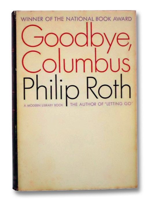 Goodbye, Columbus and Five Short Stories (The Modern Library of the World's Best Books ML 374), Roth, Philip