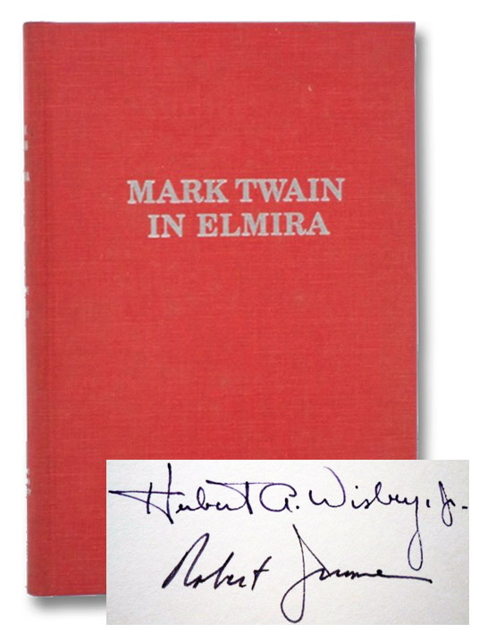 Mark Twain in Elmira, Jerome, Robert D.; Wisbey, Herbert A.