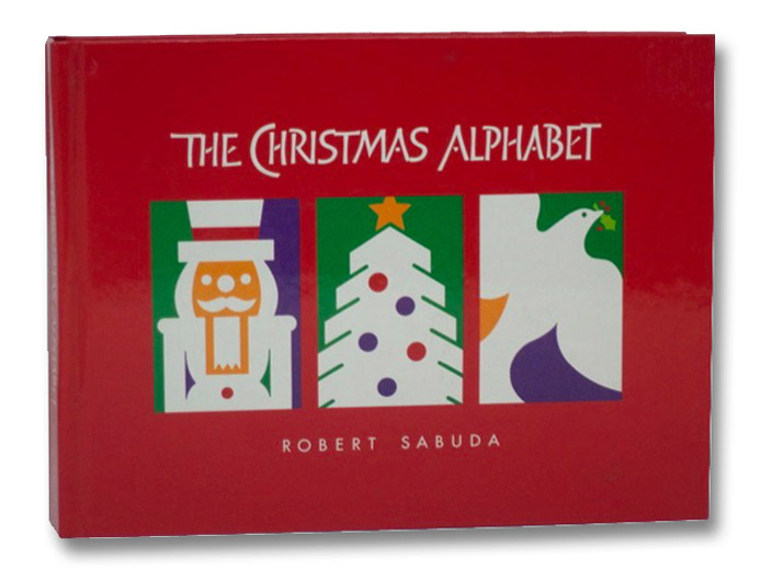 The Christmas Alphabet, Sabuda, Robert