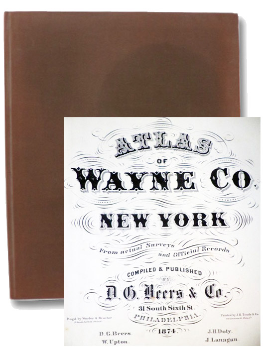 Atlas of Wayne Co. [County] New York. From Actual Surveys and Official Records, Beers, D.G.; Upton, W.; Doty, J.H.; Lanagan, J.