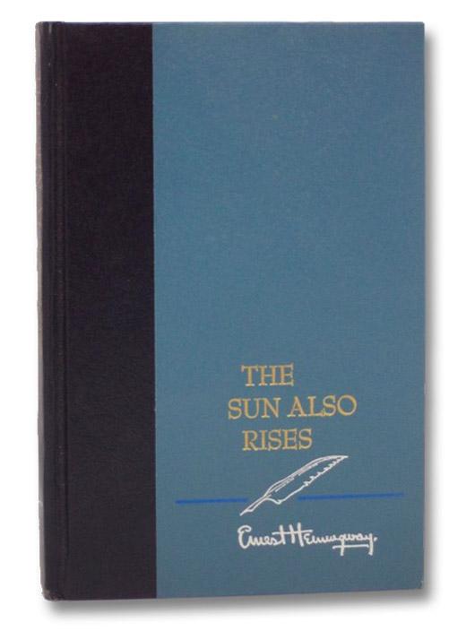 The Sun Also Rises, Hemingway, Ernest
