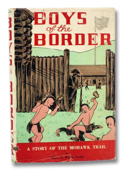Boys of the Border, Smith, Mary P. Wells
