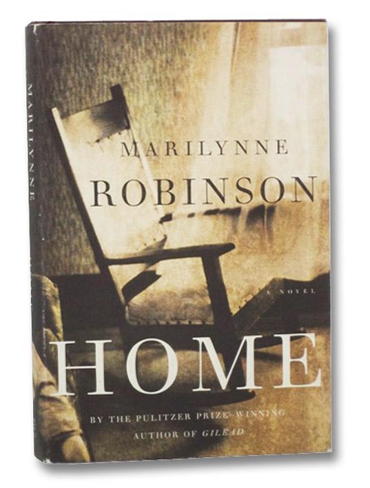 Home: A Novel, Robinson, Marilynne