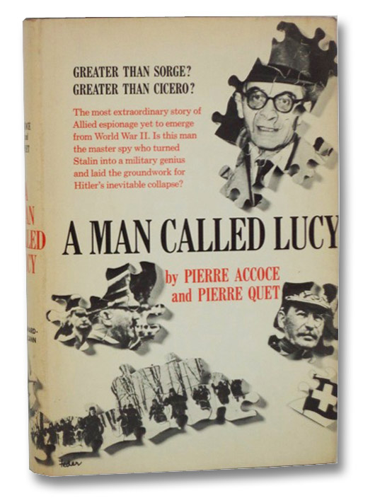 A Man Called Lucy, 1939-1945, Accoce, Pierre; Quet, Pierre