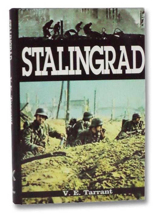Stalingrad: Anatomy of an Agony, Tarrant, V.E.