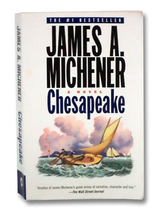 Chesapeake: A Novel, Michener, James A.