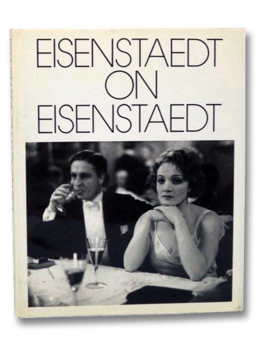 Eisenstaedt on Eisenstaedt: A Self-Portrait, Eisenstaedt, Alfred