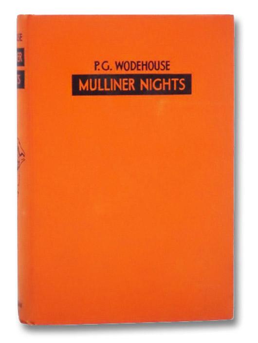 Mulliner Nights, Wodehouse, P.G.