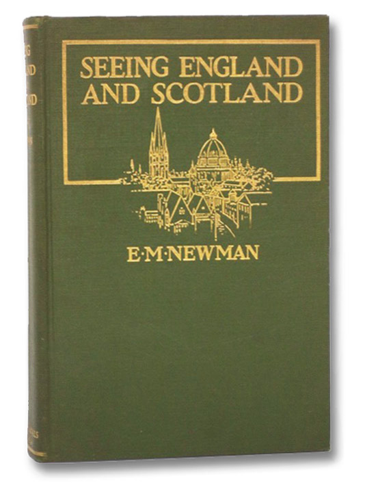 Seeing England and Scotland, Newman, E.M.