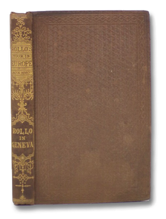 Rollo in Geneva (Rollo's Tour in Europe), Abbott, Jacob