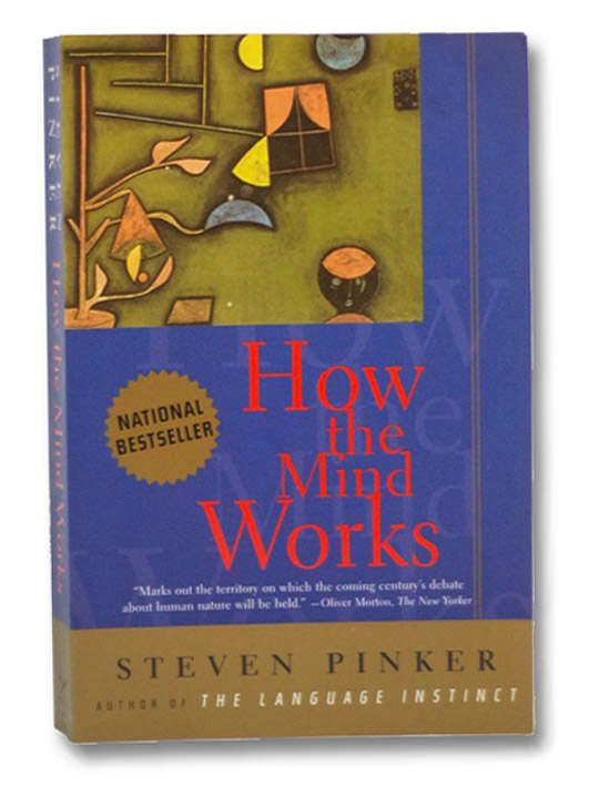How the Mind Works, Pinker, Steven