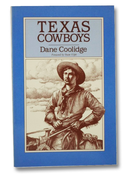 Texas Cowboys, Coolidge, Dane; Ulph, Owen