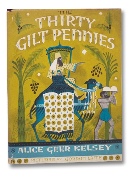 The Thirty Gilt Pennies, Kelsey, Alice Geer; Laite, Gordon