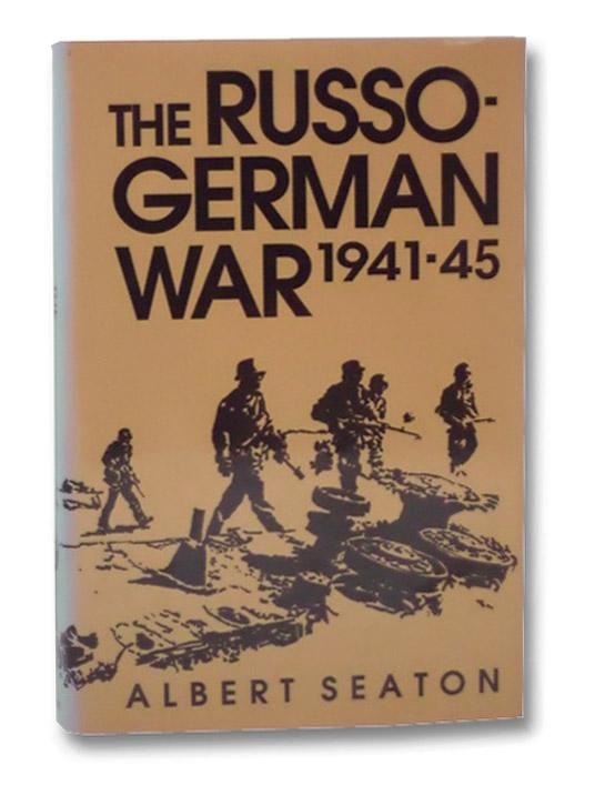 The Russo-German War, 1941-45, Seaton, Albert