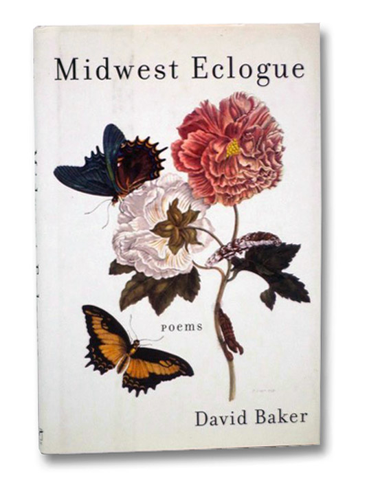 Midwest Eclogue: Poems, Baker, David