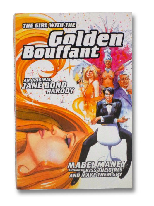 The Girl with the Golden Bouffant: An Original Jane Bond Parody, Maney, Mabel