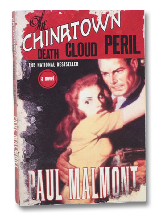 The Chinatown Death Cloud Peril: A Novel, Malmont, Paul