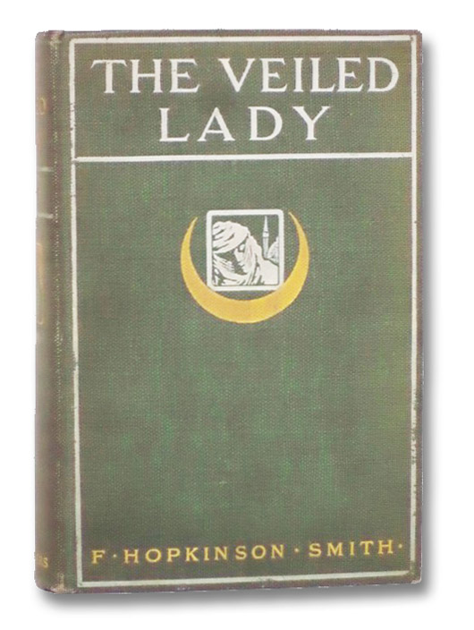 The Veiled Lady and Other Men and Women, Smith, F. [Francis] Hopkinson