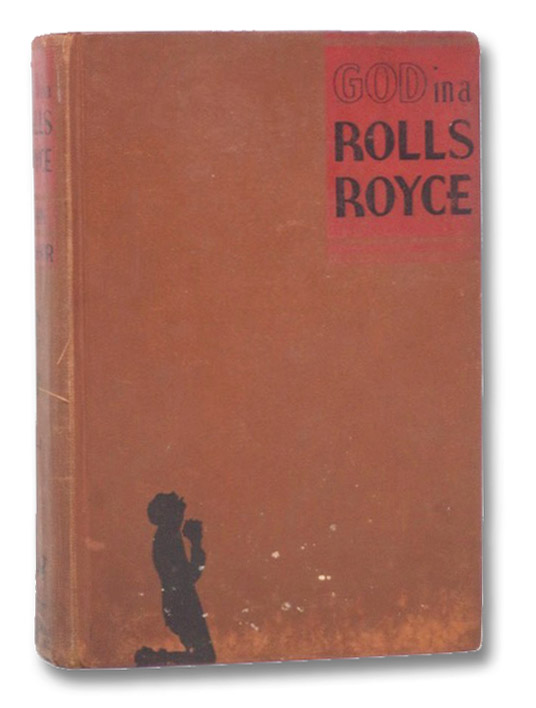 God in a Rolls Royce: The Rise of Father Divine -- Madman, Menace, or Messiah, Hoshor, John