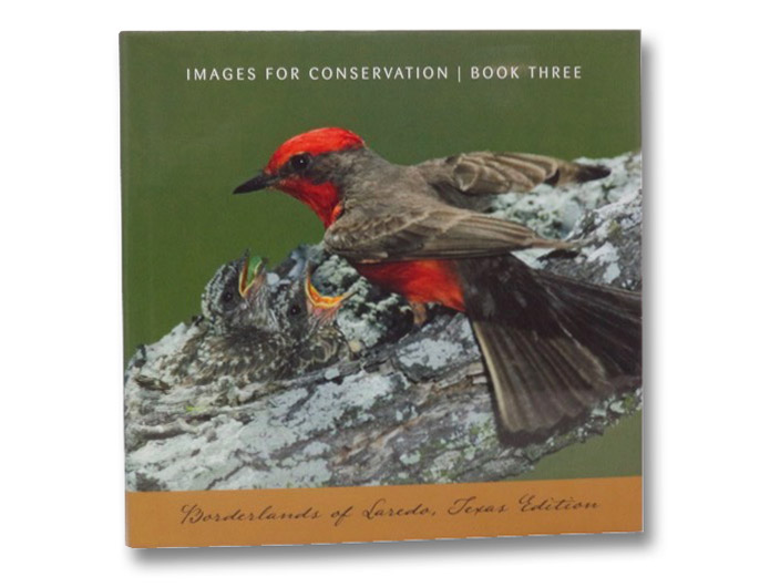 Images for Conservation, Book Three (Borderlands of Laredo, Texas Edition)