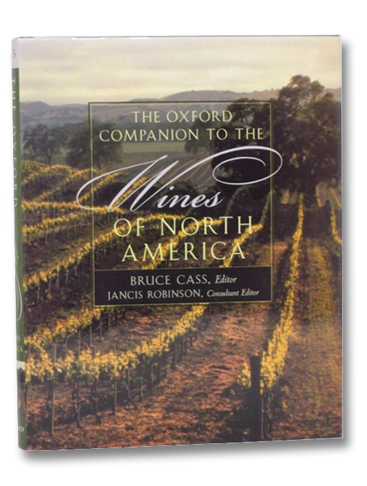 The Oxford Companion to the Wines of North America, Cass, Bruce