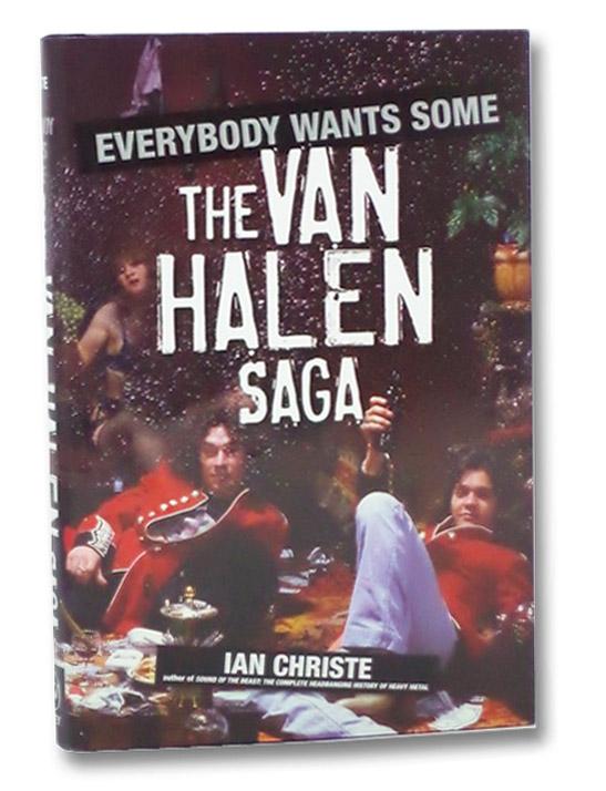 Everybody Wants Some: The Van Halen Saga, Christe, Ian
