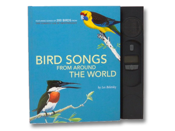 Bird Songs From Around the World: Featuring Songs of 200 Birds from the Cornell Lab of Ornithology (Push and Listen), Beletsky, Les