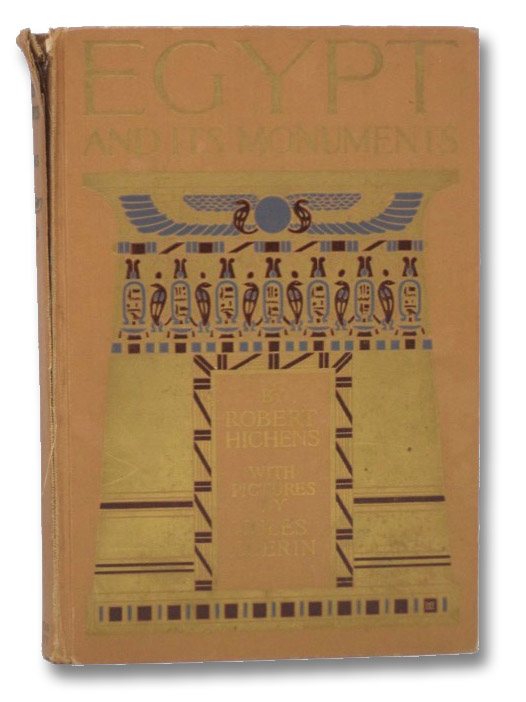 Egypt and its Monuments, Hichens, Robert; Guerin, Jules
