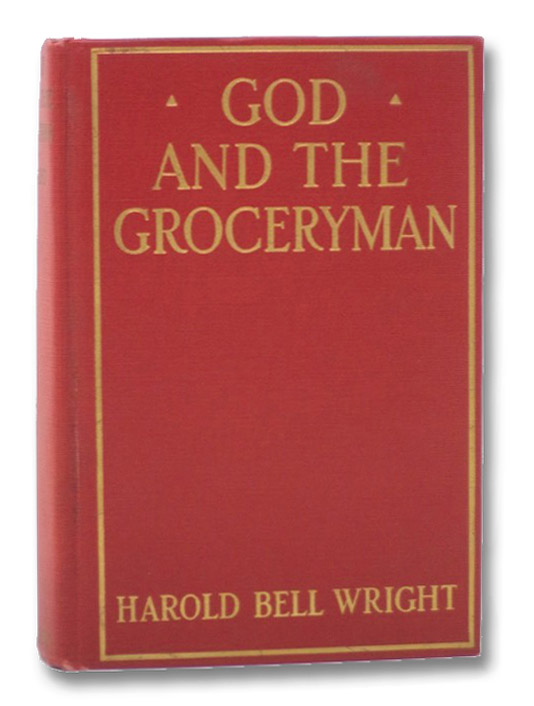 God and the Groceryman, Wright, Harold Bell
