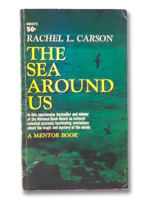 The Sea Around Us, Carson, Rachel L.; Howe, Katherine L.