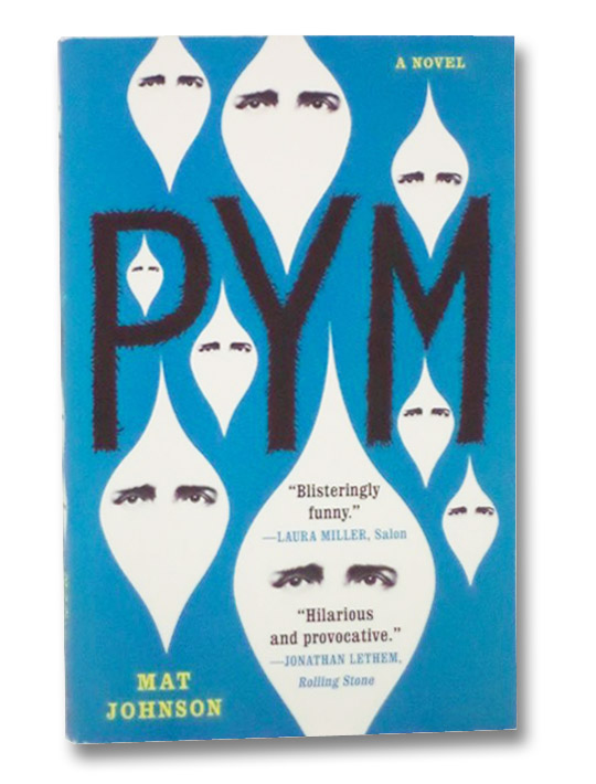 Pym: A Novel, Johnson, Mat