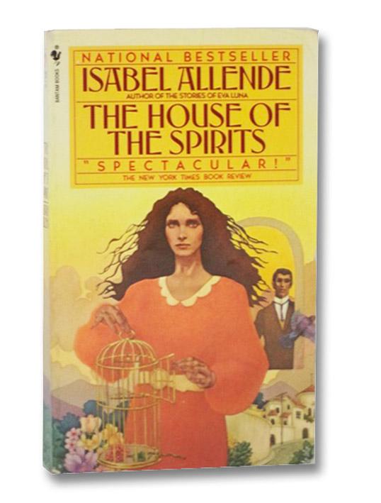 The House of the Spirits, Allende, Isabel; Bogin, Magda