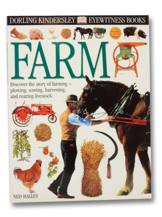 Farm (DK Eyewitness Books), Halley, Ned