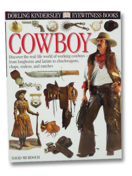 Cowboy (DK Eyewitness Books), Murdoch, David