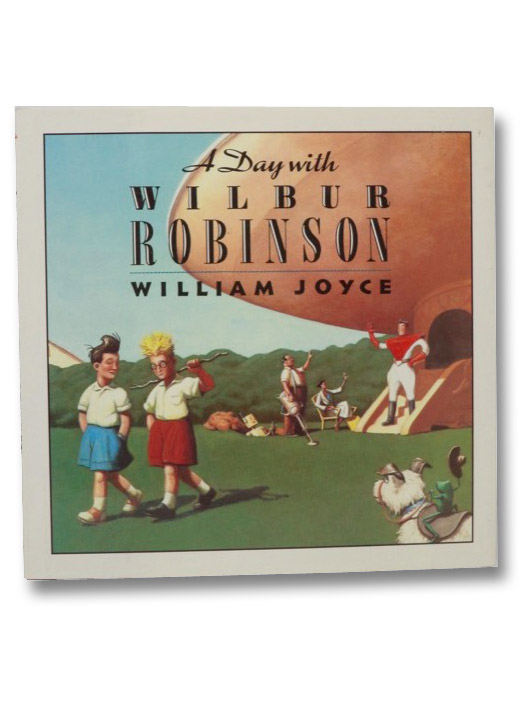A Day with Wilbur Robinson, Joyce, William