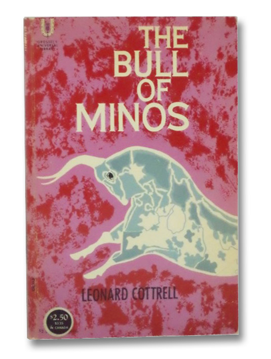 The Bull of Minos, Cottrell, Leonard; Wace, Alan