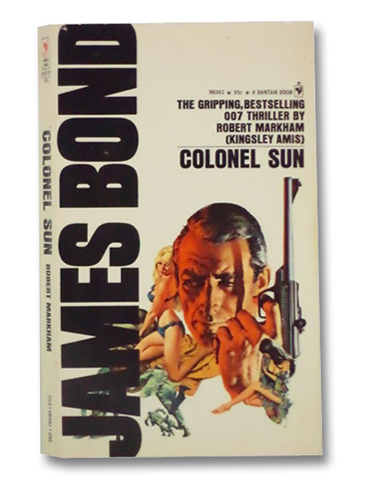 Colonel Sun (James Bond), Fleming, Ian; Markham, Robert (Amis, Kingsley)