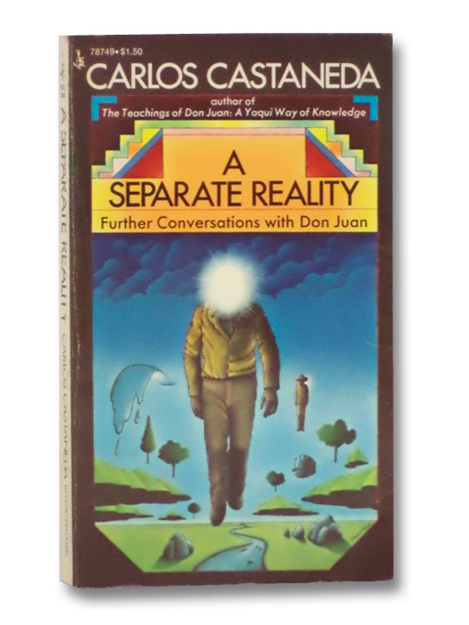 A Separate Reality: Further Conversations with Don Juan, Castaneda, Carlos
